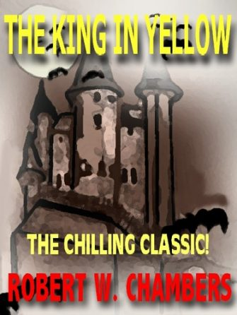 the-king-in-yellow-by-robert-w-chambers-1386296933-jpg