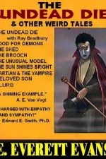 the-undead-die-and-other-weird-tales-by-e-ev-1388710423-jpg
