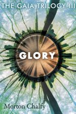glory-the-gaia-trilogy-book-3-by-morton-ch-1591740920-jpg