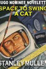 space-to-swing-a-cat-the-hugo-nominee-novele-1384879460-jpg