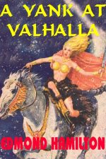 a-yank-at-valhalla-by-edmond-hamilton-1389046898-jpg