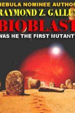 bioblast-by-ramond-z-gallun-1384800890-jpg