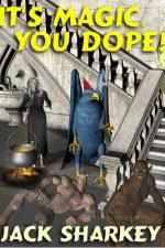 its-magic-you-dope-by-jack-sharkey-1386208720-jpg