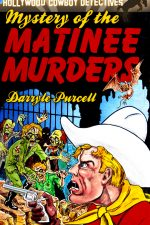 mystery-of-the-matinee-murders-hollywood-cow-1424734840-jpg