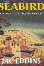 seabird-a-science-fiction-romance-by-jac-edd-1382842672-jpg