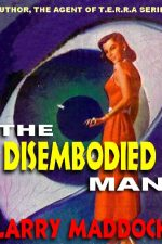 the-disembodied-man-by-larry-maddock-1387483558-jpg