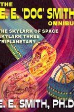 the-e-e-doc-smith-omnibus-the-skylark-1386209084-jpg