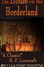 the-house-on-the-borderland-by-william-hope-h-1386299398-jpg