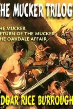 the-mucker-trilogy-the-mucker-return-of-the-1384658254-jpg