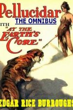 the-pellucidar-omnibus-at-the-earths-core-1385940368-jpg