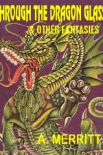 through-the-dragon-glass-and-other-fantasies-1384828488-jpg