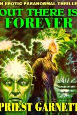 out-there-is-forever-by-priest-garnett-1382929443-jpg