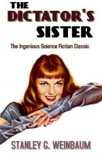 the-dictators-sister-by-stanley-g-weinbaum-1595973710-jpg