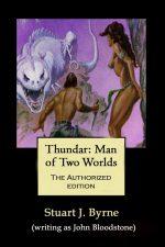 thundar-man-of-two-worlds-by-stuart-j-byrne-1388259770-jpg