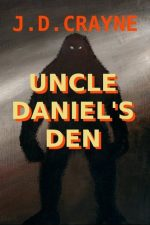 uncle-daniels-den-a-horror-novel-by-j-d-1391624733-jpg