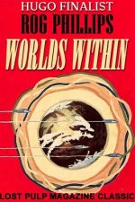 worlds-within-by-rog-phillips-1384550535-jpg
