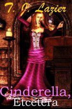 cinderella-etcetera-by-t-j-lazier-1384560266-jpg