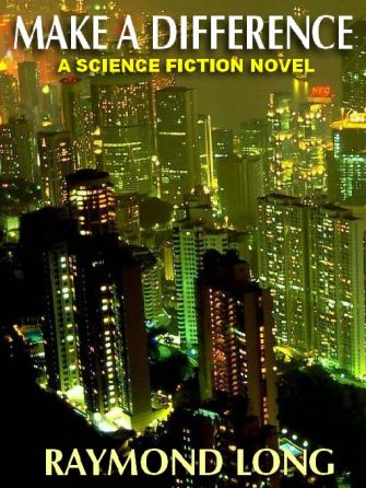 make-a-difference-a-science-fiction-novel-by-1388440041-jpg