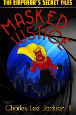 masked-justice-the-emperors-secret-files-1437239090-jpg