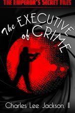 the-executive-of-crime-the-emperors-secret-1382633648-jpg