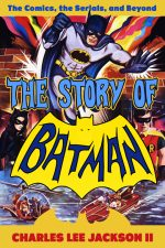 the-story-of-batman-by-charles-lee-jackson-ii-1435002823-jpg
