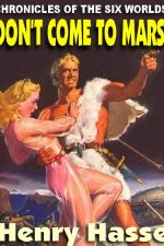 dont-come-to-mars-chronicles-of-the-six-wo-1391192435-jpg