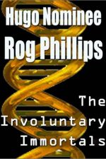 involuntary-immortals-by-rog-phillips-1385093758-jpg