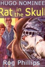 rat-in-the-skull-other-sf-classics-by-rog-p-1385150581-jpg