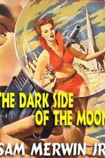 the-dark-side-of-the-moon-by-sam-merwin-jr-1384833451-jpg