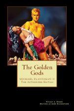 the-golden-gods-flannigan-trilogy-2-by-stu-1418842232-jpg