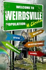 welcome-to-weirdsville-strange-facts-and-peo-1382579612-jpg