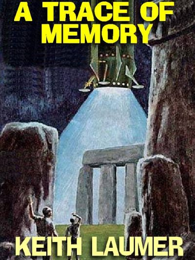 a-trace-of-memory-by-keith-laumer-1390266167-jpg