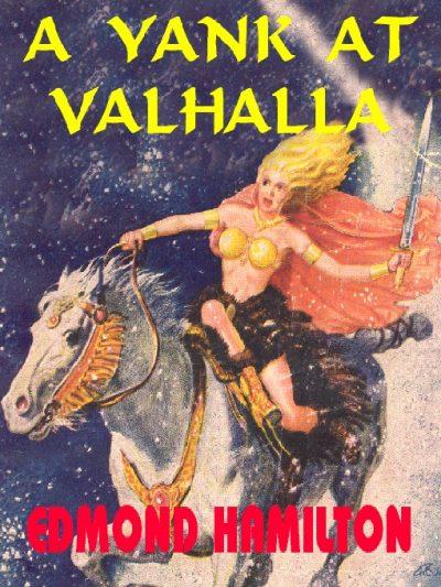 a-yank-at-valhalla-by-edmond-hamilton-1389046898-jpg