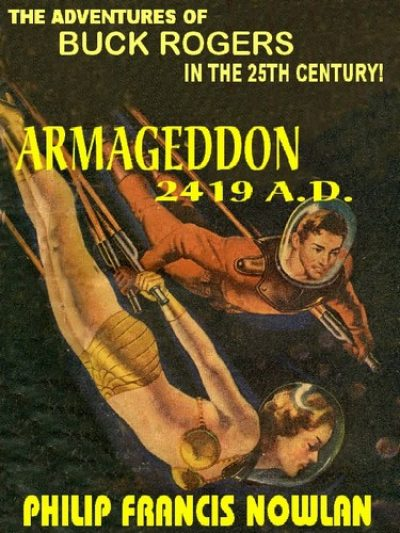 armageddon-2419-ad-the-original-buck-rogers-1383073585-jpg