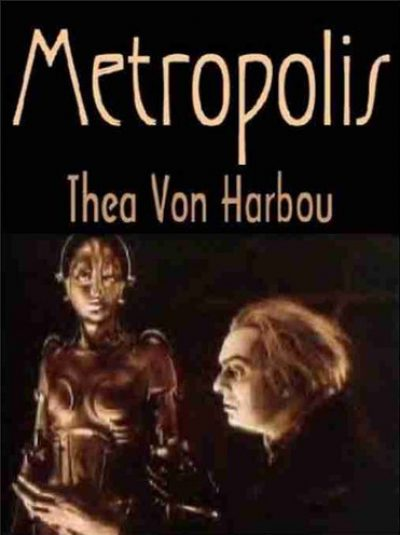 metropolis-the-legendary-sf-novel-by-thea-vo-1391153855-jpg