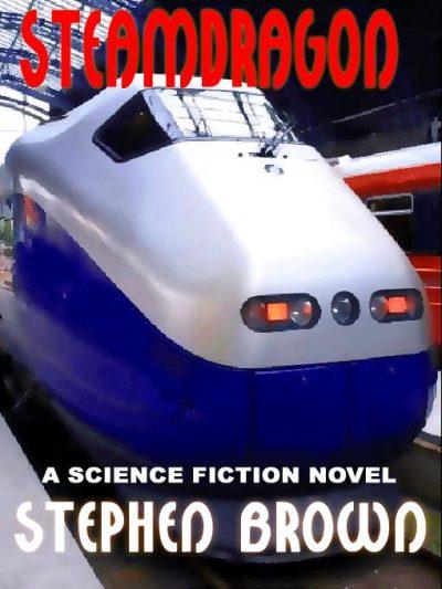 steamdragon-a-novel-of-tomorrows-menace-by-1382308880-jpg