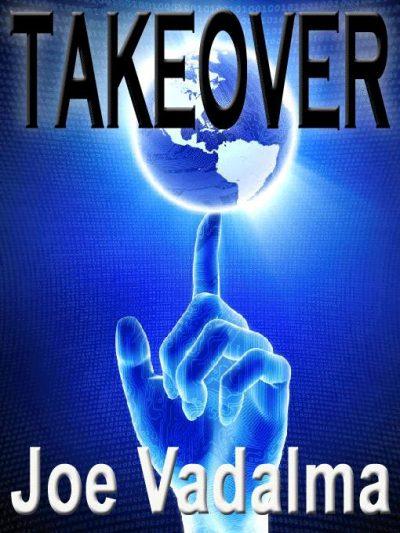 takeover-a-novel-of-alien-invasion-by-joe-va-1386819051-jpg