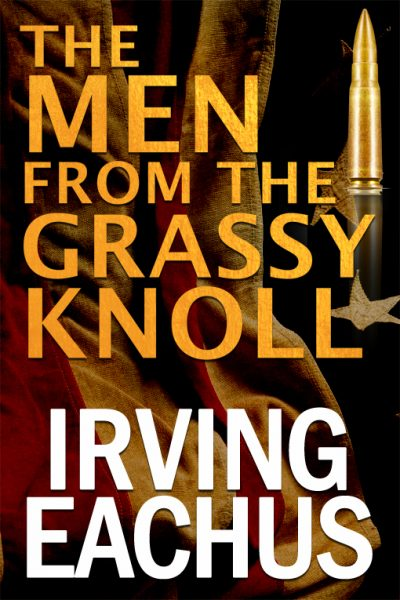 the-men-from-the-grassy-knoll-by-irving-eachu-1390775186-jpg