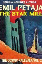 the-star-mill-the-cosmic-kalevala-2-by-emi-1384882303-jpg