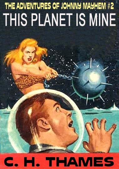 this-planet-is-mine-the-adventures-of-johnny-1385577165-jpg