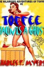 toffee-haunts-a-ghost-the-hilarious-adventur-1385671226-jpg