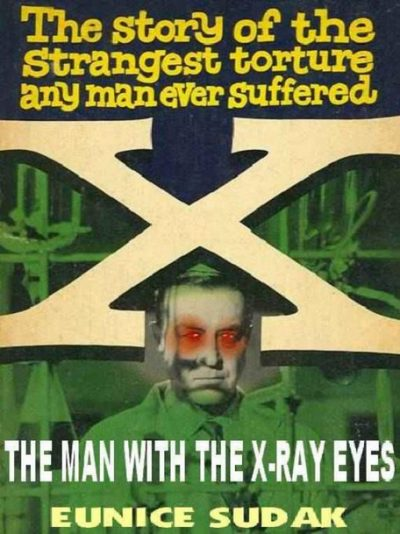 x-the-man-with-the-x-ray-eyes-by-eunice-sud-1391211798-jpg